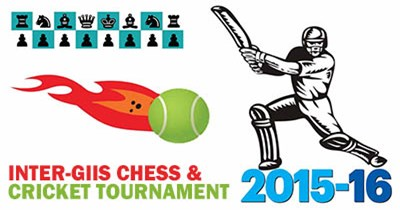Inter-GIIS Chess and Cricket Tournament 2015-16